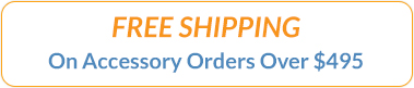 Free Shipping on accessory orders over $495