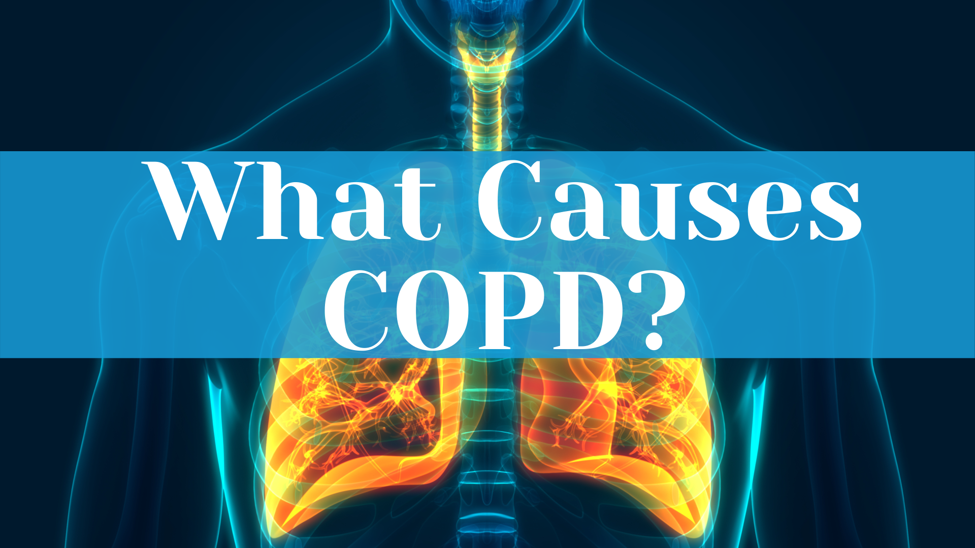 What Causes COPD?